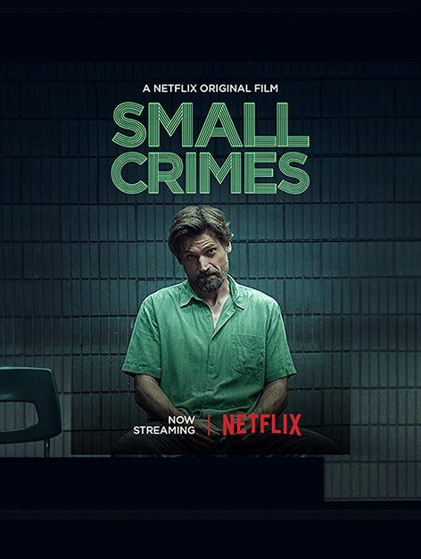 Netflix+Movie+Review%3A+%22Small+Crimes%22